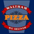 Waltham Pizza Menu