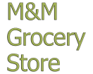 M&M Grocery Store Menu