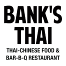 Bank's Thai Chinese Food & Bar-B-Q Restaurant Menu
