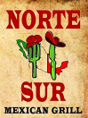 Norte Sur Mexican Grill Menu