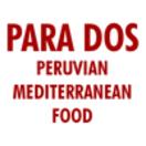 Para Dos Peruvian Mediterranean Food Menu