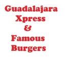 Guadalajara Xpress and Famous Burgers Menu