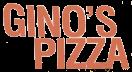 Gino's Pizza Menu