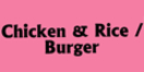 Chicken & Rice / Burger Menu
