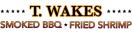 T. Wakes Smoked BBQ Menu