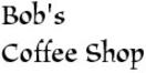 Bob's Coffee Shop Menu