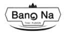 Bang Na Thai Fusion Menu