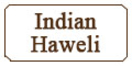 Indian Haweli Menu