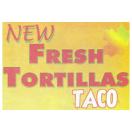 New Fresh Tortillas Menu