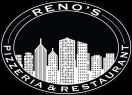Reno's Pizzeria & Restaurant Menu