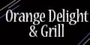 Orange Delight & Grill Menu