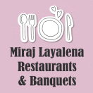 Miraj Layalena Restaurants & Banquets Menu