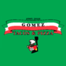 Gomez Tacos & Pizza Menu