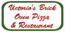Victorio's Brick Oven Pizza & Restaurant Menu