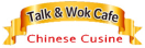 Talk & Wok Cafe Menu