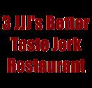 3 JJJ's Better Taste Jerk Restaurant Menu