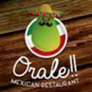 Orale Mexican Restaurant Menu