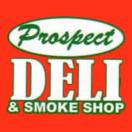 Prospect Deli and Smoke Shop Menu