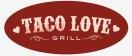 Taco Love Grill Menu