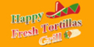 Happy Fresh Tortillas Grill Menu