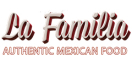 La Familia Authentic Mexican Food Menu