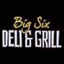 Big Six Deli & Grill Menu