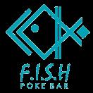 """""""F.I.S.H"""" Poke Bar Menu"""