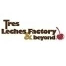 Tres Leches Factory & Beyond Menu