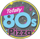 Totally 80s Pizza Menu