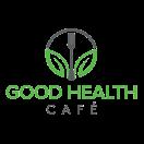 Good Health Cafe Menu
