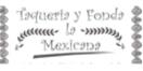Taqueria y Fonda La Mexicana Menu