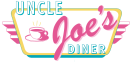 Uncle Joe's Diner Menu