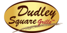 Dudley Square Grill Menu