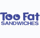 Too Fat Sandwiches Menu