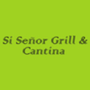 Si Senor Grill Menu