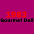 1983 Gourmet Deli Menu