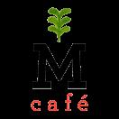 M Café de Chaya Menu