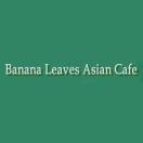 Banana Leaves Asian Cafe - Bethesda Menu