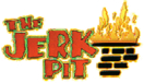 The Jerk Pit Menu