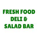 Fresh Food Deli & Salad Bar Menu