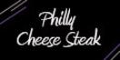 Philly Cheese Steak Menu