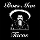 Boss Man Tacos Menu