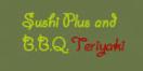 Sushi Plus BBQ Teriyaki Menu