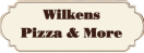 Wilkens Pizza and More Menu