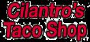 Cilantro's Taco Shop Menu