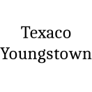 Texaco Youngstown Menu