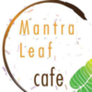 Mantra Leaf Cafe Menu
