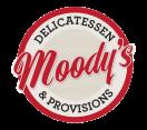 Moody's Delicatessen & Provisions Menu