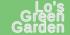 Lo's Green Garden