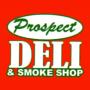Prospect Deli and Smoke Shop